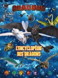Dreamworks - Dragons- L'encyclopédie des dragons