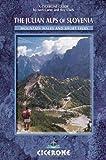 The Julian Alps of Slovenia: A Walking Guide
