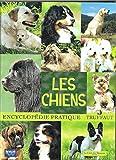 Les chiens (Encyclopédie pratique)