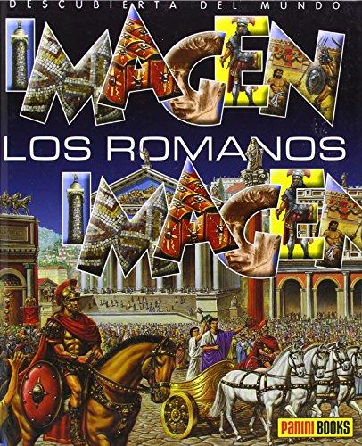 Los Romanos. Imagen Descubierta Del Mundo (Imagen Descubierta Del Mundo/ Discovered Images of the Wo