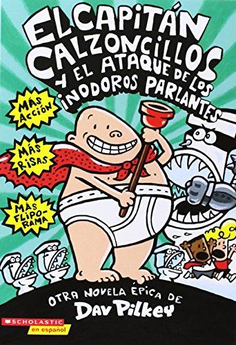 El Capitan Calzoncillos y El Ataque de Los Inodoros Parlantes (El Capitan Calzoncillos / Captain Und