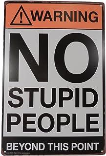 Strosportsandtech Warning No Stupid People Funny Tin Sign Bar Pub Garage Diner Cafe Home..