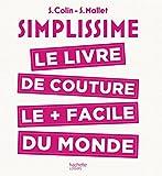 SIMPLISSIME Couture: le livre de couture le plus facile du monde
