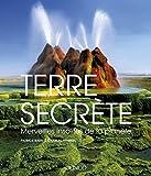 6. Terre secrète-Merveilles insolites de la planète