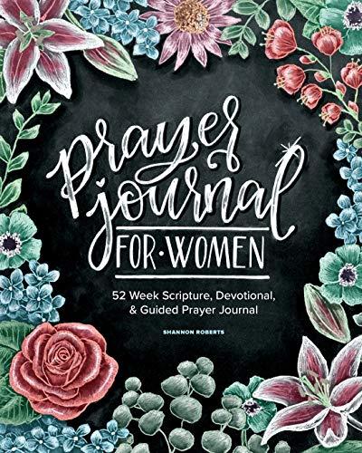 Prayer Journal for Women: 52 Week Scripture, Devotional &...