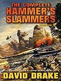 The Complete Hammer's Slammers: Volume 3 (Hammer's Slammers Volumes)