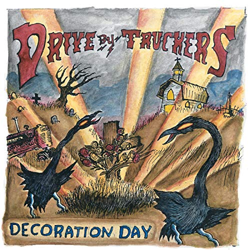 Decoration Day Drive-by Truckers - Decoration Day [Vinyl LP]