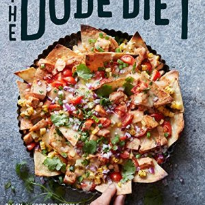 The Dude Diet: Clean(ish) Food for People Who Like to Eat Dirty 15 - My Weight Loss Today