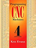 Programming of CNC Machines (Volume 1)