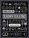 Design Is Storytelling (COOPER HEWITT)