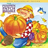The Pumpkin Patch Parable Special Edition