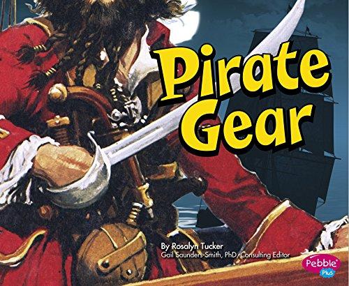 Pirate Gear (Pebble Plus: Pirates Ahoy!)