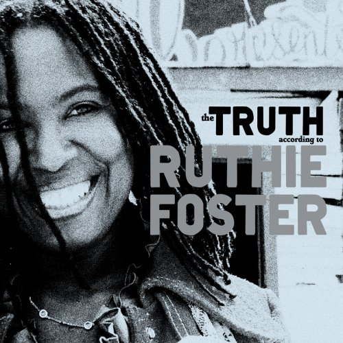 Ruthie Foster - The Truth According To Ruthie Foster (2009) [FLAC] Download