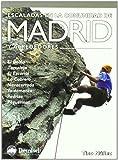 Escaladas en la comunidad de Madrid y alrededores