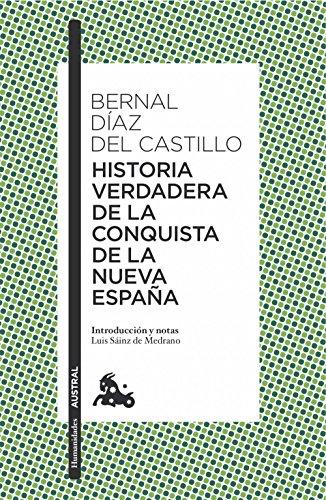 Historia verdadera de la conquista de la Nueva España (Clásica)