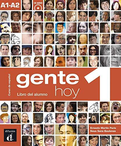 Gente hoy. Libro del alumno. Per le Scuole superiori. Con CD Audio. Con espansione online: Gente Hoy