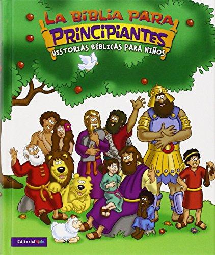 Biblia Para Principiantes (The Beginner's Bible)