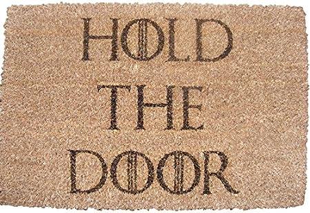 HOLD THE DOOR GAME OF THRONES DOORMAT Estera de la puerta