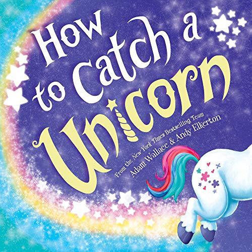 How to Catch a Unicorn