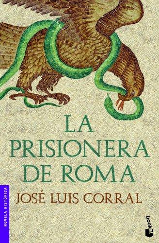 La prisionera de Roma (Novela histórica)