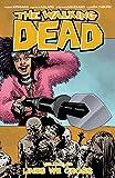 The Walking Dead Volume 29:...