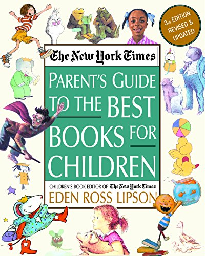 The New York Times Parent's Guide to the Best Books for...