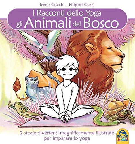 Gli animali del bosco. I racconti dello yoga