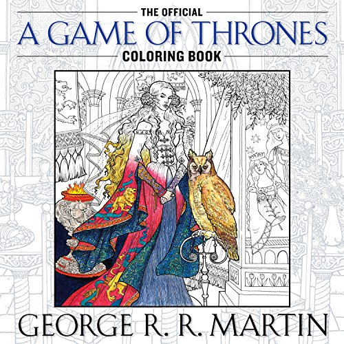 Game Of Thrones. Coloring Book (Song of Ice and Fire)
