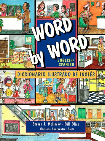 English/Spanish Edition, Word by Word Picture Dictionary