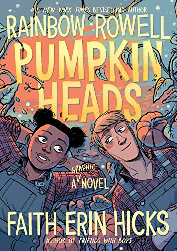 Pumpkinheads by [Rainbow Rowell, Faith Erin Hicks, Sarah Stern]