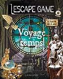 Escape game - Le voyage dans le temps
