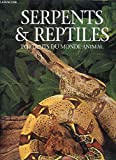 Serpents et reptiles, portraits du monde animal