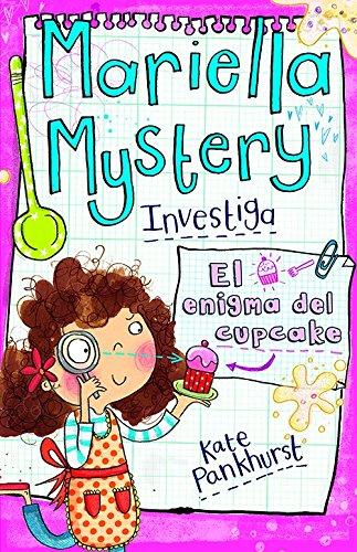 Mariella Mystery: El enigma del cupcake: Vol. 2