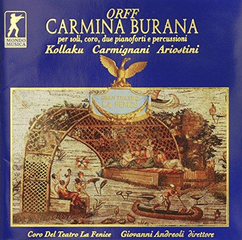 Carl Orff: Carmina Burana, per soli, coro, due pianoforti e percussioni