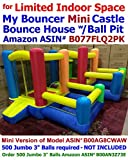 My Bouncer Best for Limited Space Little Mini Castle Bounce House 102' L x 80' W x 66' H Jumper Bopper w/ Built-in Ball Pit; Hoop & Step ( Required 300 Jumbo 3' Balls -NOT Included Sold Separate )
