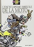 L'Encyclopédie imbécile de la moto