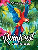 Rainforest Coloring Book: An Adult Coloring Book Featuring Tropical Plants, Exotic Animals...