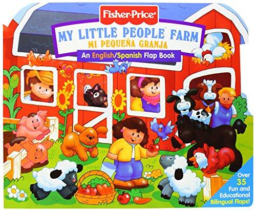 Fisher Price Farm / Mi Pequena Granja/Bilingual Lift the Flap (Fisher Price Lift the Flap)