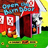 Open the Barn Door (A Chunky Book(R)) (Board book)