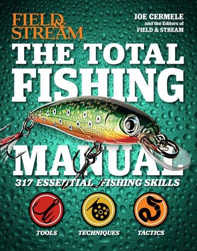 The Total Fishing Manual (Field & Stream): 317 Essential Fishing Skills (Hardcover)