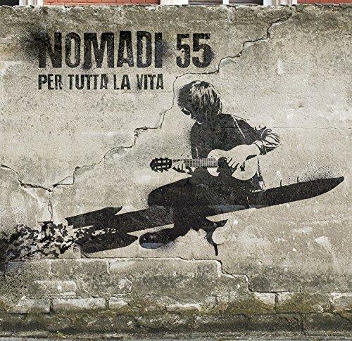Nomadi 55 Per Tutta La Vita (Digipak)