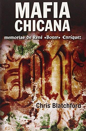 Mafia Chicana (No Ficcion Divulgacion)