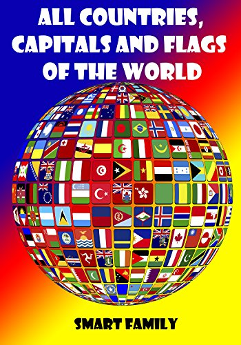 All Countries Capitals And Flags Of The World 2020 Kindle Edition By Smart Family Children Kindle Ebooks Amazon Com
