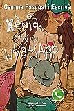 Xnia, tens un WhatsApp (Llibres infantils i juvenils - Diversos) (Catalan Edition)