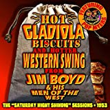 Hot Gladiola Biscuits and Hotter Western Swing
