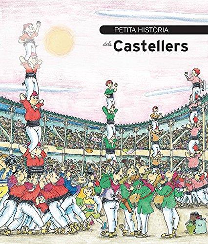 Petita histria dels castellers (Petites Histries Book 15) (Catalan Edition)