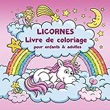 Licornes Livre de coloriage pour enfants et adultes + BONUS coloriage...
