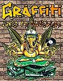 Graffiti Livre de Coloriage: Livre de coloriage sur l'art de la rue cadeau pour les...