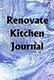 Renovate Kitchen Journal: Use the Renovate Kitchen Journal to help you reach your new year's resolution goals