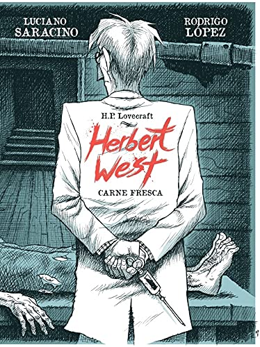 HERBERT WEST: Carne Muerta